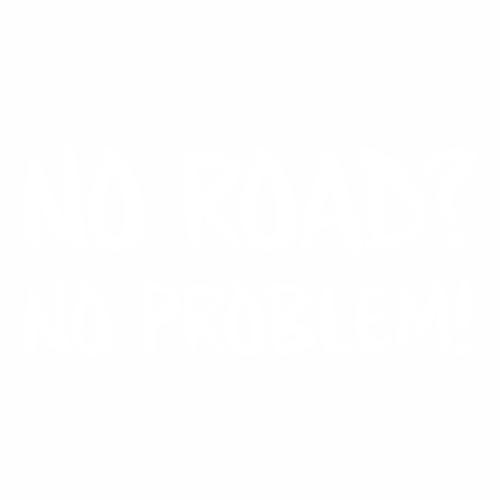 """Наклейка """"No Road? No problem!"""""""